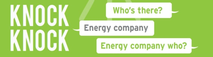 Knock Knock - Who's there? - Energy retailer